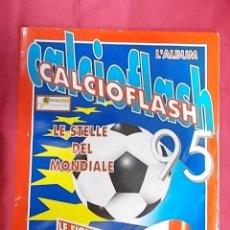 Coleccionismo deportivo: ALBUM DE CROMOS INCOMPLETO. CALCIOFLASH 95. SERIE A,B. FALTAN 45 CROMOS. Lote 165550878