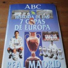 Coleccionismo deportivo: HISTORIA DE LAS 7 COPAS DE EUROPA. REAL MADRID. ABC. FALTAN CROMOS. . Lote 171305012