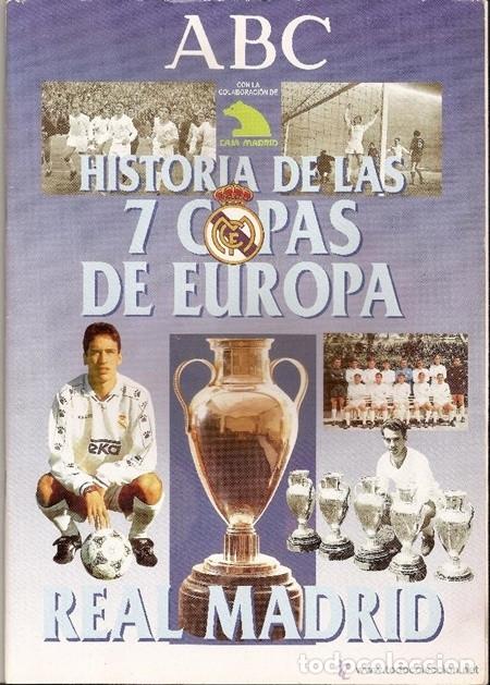REAL MADRID. HISTORIA DE LAS 7 COPAS DE EUROPA - ABC, 1998   ÁLBUM DE CROMOS CASI COMPLETO (Coleccionismo Deportivo - Álbumes y Cromos de Deportes - Álbumes de Fútbol Incompletos)