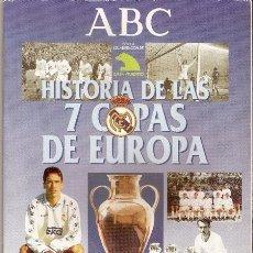 Coleccionismo deportivo: REAL MADRID. HISTORIA DE LAS 7 COPAS DE EUROPA - ABC, 1998 | ÁLBUM DE CROMOS CASI COMPLETO. Lote 50375322