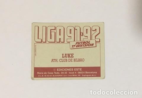 Coleccionismo deportivo: EDICIONES ESTE LIGA 91/92. LUKE ATH. CLUB DE BILBAO NUNCA PEGADO 1991/1992 - Foto 2 - 173878792