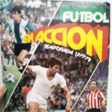 Coleccionismo deportivo: ALBUM PACOSA. FUTBOL EN ACCION. TEMPORADA 1977-78. INCOMPLETO. FALTAN 27 CROMOS.. Lote 178774388