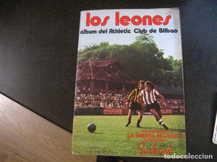 ALBUM LOS LEONES. ATHLETIC CLUB DE BILBAO. COMPLETO( A FALTA DE 1)GACETA DEL NORTE-SUCHARD. AÑO 1974 (Coleccionismo Deportivo - Álbumes y Cromos de Deportes - Álbumes de Fútbol Incompletos)