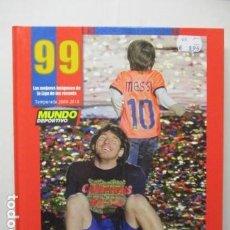 Coleccionismo deportivo: LIBRO 99 IMAGENES UN AÑO DE RECORDS FC BARCELONA- MESSI (EL MUNDO DEPORTIVO ) . Lote 178949606