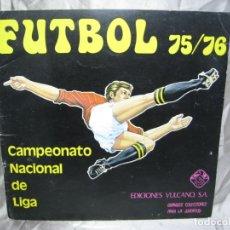 Coleccionismo deportivo: FUTBOL. CAMPEONATO LIGA 1975-1976 75-76. VULCANO. ALBUM CON 56 CROMOS. Lote 180100366