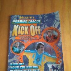 Coleccionismo deportivo: KICK OFF PREMIER LEAGUE 98 MERLIN. Lote 187434748