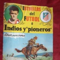 Coleccionismo deportivo: ÁLBUM ESTRELLAS DEL FUTBOL E INDIOS Y PIONEROS CHOCOLATES DULCINEA VACIO. Lote 191015746
