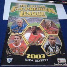 Coleccionismo deportivo: ALBUM MERLIN´S F.A. PREMIER LEAGUE 2003 - 10TH EDITION ( 279 CROMOS DE LOS 578) AUTOGRAFOS IMPRESO . Lote 195041290