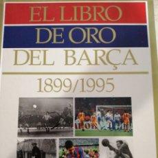 Coleccionismo deportivo: EL LIBRO DE ORO DEL BARÇA 1988 / 1995 FALTAN 16 DE 165. Lote 195071455
