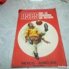 Coleccionismo deportivo: ASES DEL IX MUNDIAL DE FUTBOL MEXICO-JUNIO 1970 DISGRA MIREN FOTOS . Lote 195343606