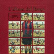 Coleccionismo deportivo: L´ ALBUM DEL BARÇA 1899-1938. Lote 195451082