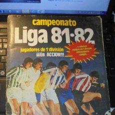 Coleccionismo deportivo: ALBUM CAMPEONATO LIGA 81-82 JUGADORES DE 1ª DIVISION ¡¡¡¡¡ EN ACCION !!!! 248 CROMOS HAY 19 ULTIMOS . Lote 195461130
