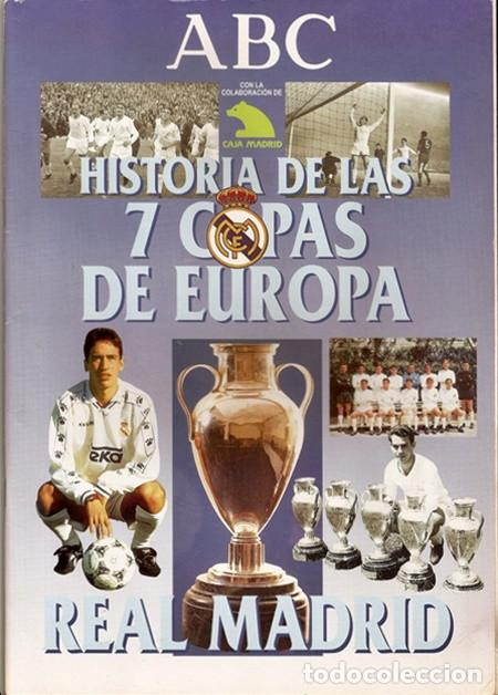 REAL MADRID: HISTORIA DE LAS 7 COPAS DE EUROPA - ABC, 1998 | REPORTAJE/ÁLBUM DE CROMOS CASI COMPLETO (Coleccionismo Deportivo - Álbumes y Cromos de Deportes - Álbumes de Fútbol Incompletos)