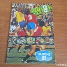 Coleccionismo deportivo: ALBUM DE CROMOS DE FUTBOL , FUTBOL EN ACCION , DANONE 82 (INCOMPLETO 82 CROMOS). Lote 195656916