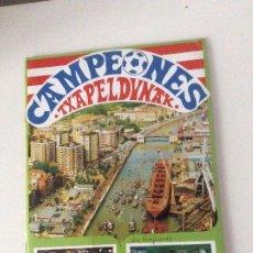 Coleccionismo deportivo: CAMPEONES TXAPELDUNAK ATHLETIC CLUB DE BILBAO ÁLBUM RARO Y DIFÍCIL AÑO 84. Lote 196193301