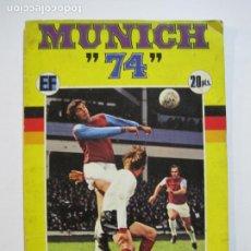 Coleccionismo deportivo: MUNICH 74-ALBUM DE FUTBOL CASI COMPLETO-FALTA 1 CROMO-FHER-TARJETA COCA COLA-VER FOTOS-(V-20.024). Lote 204319305