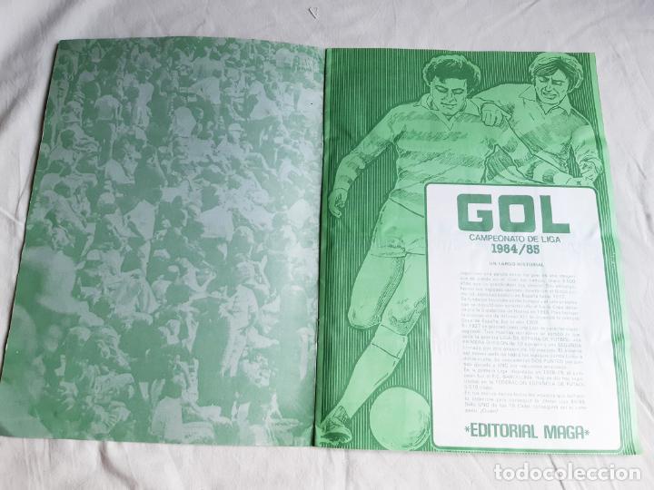 Coleccionismo deportivo: ALBUM DE CROMOS DE FUTBOL GOL - FALTA 1 CROMO - CAMPEONATO DE LIGA 84 85 - EDITORIAL MAGA - 84/85 - Foto 4 - 205585248