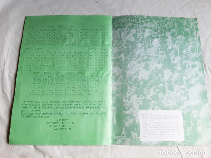 Coleccionismo deportivo: ALBUM DE CROMOS DE FUTBOL GOL - FALTA 1 CROMO - CAMPEONATO DE LIGA 84 85 - EDITORIAL MAGA - 84/85 - Foto 16 - 205585248