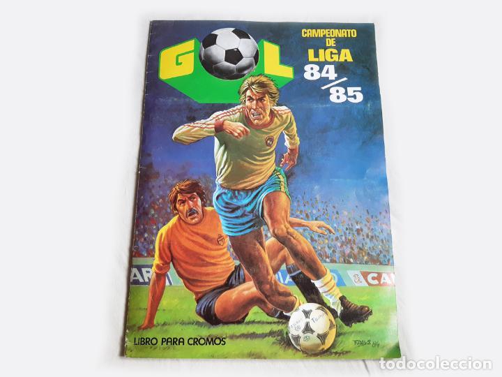 ALBUM DE CROMOS DE FUTBOL GOL - FALTA 1 CROMO - CAMPEONATO DE LIGA 84 85 - EDITORIAL MAGA - 84/85 (Coleccionismo Deportivo - Álbumes y Cromos de Deportes - Álbumes de Fútbol Incompletos)