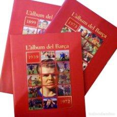 Coleccionismo deportivo: L'ÀLBUM DEL BARÇA, 3 UNIDADES. Lote 205679343