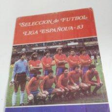 Coleccionismo deportivo: ALBUM, SELECCION DE FUTBOL LIGA ESPAÑOLA 83, FALTA EL Nº47,HUGO SANCHEZ. Lote 205679756
