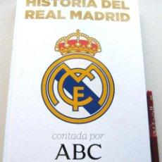 Coleccionismo deportivo: ALBUM LIBRO CROMOS : HISTORIA DEL REAL MADRID CF CONTADA POR ABC + OFICIAL. VACIO. BUEN ESTADO. Lote 208477191