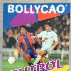Coleccionismo deportivo: BOLLYCAO. Lote 276054948