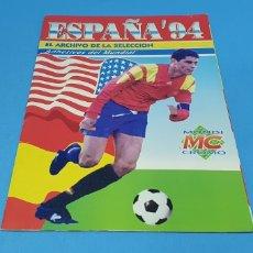 Coleccionismo deportivo: ÁLBUM DE CROMOS- ESPAÑA'94 - EL ARCHIVO DE LA SELECCIÓN- CAMPEONATO MUNDIAL DE FUTBOL USA 94 - MC. Lote 213865011