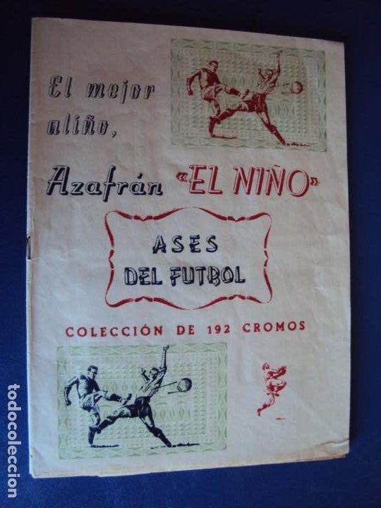 (F-200898)ALBUM ASES DEL FUTBOL AZAFRAN EL NIÑO - AÑOS 50 - FALTA 1 CROMO (Coleccionismo Deportivo - Álbumes y Cromos de Deportes - Álbumes de Fútbol Incompletos)