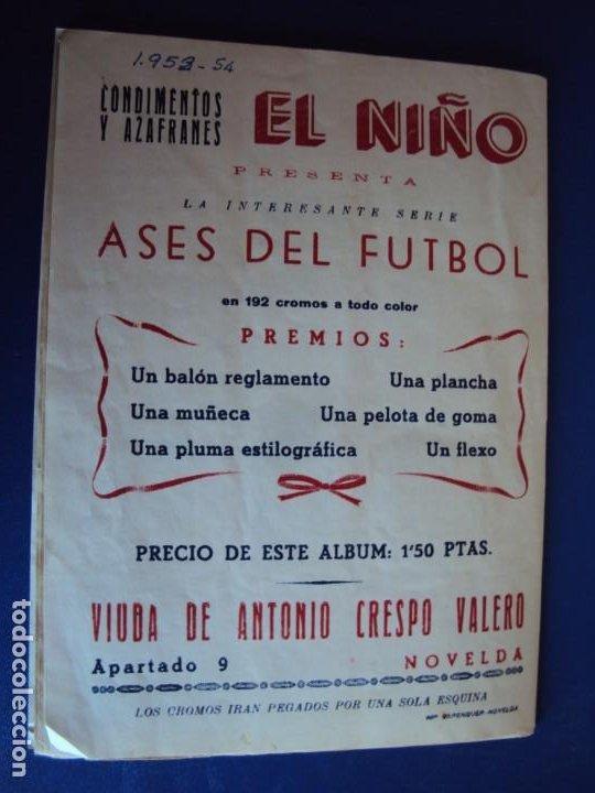 Coleccionismo deportivo: (F-200898)ALBUM ASES DEL FUTBOL AZAFRAN EL NIÑO - AÑOS 50 - FALTA 1 CROMO - Foto 16 - 215803098
