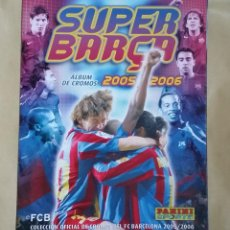 Collectionnisme sportif: ALBUM SUPER BARÇA 2005 2006 05 06 - PANINI - CONTIENE 48 CROMOS ( INCLUYEN 4 DE MESSI ). Lote 220611362