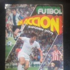 Collectionnisme sportif: FÚTBOL EN ACCIÓN. TEMPORADA 1977-78. Lote 221310782