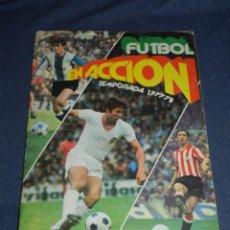 Coleccionismo deportivo: ALBUM FUTBOL EN ACCION TEMPORADA 1977 / 78 , FALTAN 140 CROMOS , SEÑALES DE USO. Lote 222547170