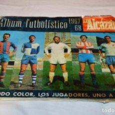 Coleccionismo deportivo: ÁLBUM EL ALCÁZAR - LIGA 1967 / 68 - IDEAL PARA AYUDAR A COMPLETAR TU COLECCIÓN ¡MIRA FOTOS/DETALLES!. Lote 223988697
