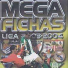 Coleccionismo deportivo: ÁLBUM MEGAFICHAS LIGA 2003 - 2004 CON 269 FICHAS. Lote 225071300