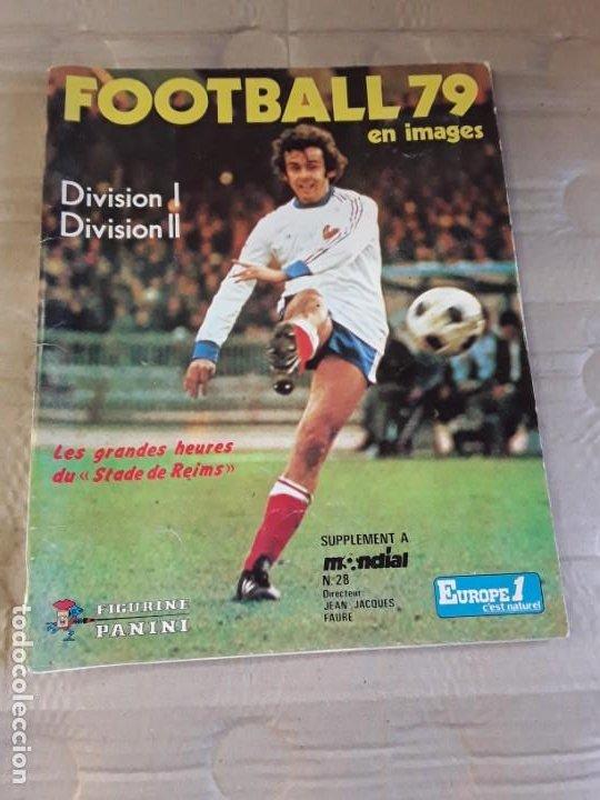 PANINI ÁLBÚM FRANCE FOOTBALL 79 EN IMAGES. ORIGINAL DE ÉPOCA; AÑO 1979. DIVISION I Y DIVISION II (Coleccionismo Deportivo - Álbumes y Cromos de Deportes - Álbumes de Fútbol Incompletos)