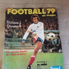 Coleccionismo deportivo: PANINI ÁLBUM. FOOTBALL 79 EN IMAGES. DIVISION I. DIVISION II.. Lote 226485115