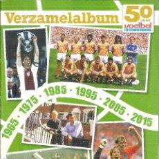 Coleccionismo deportivo: ALBUM VOETBAL INTERNATIONAL HOLANDA 1965-2015. Lote 228875632
