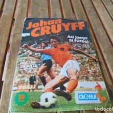 Coleccionismo deportivo: ALBUM DE CROPAM ,ASI JUEGO AL FUTBOL JOHAN CRUYFF INCOMPLETO. Lote 230259195