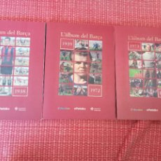 Coleccionismo deportivo: L'ALBUM DEL BARÇA. 1989-1938, 1939-1972 Y 1973- 1999. Lote 235506490