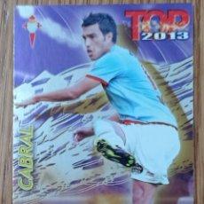 Collezionismo sportivo: CROMO N° 467 CABRAL TOP MORADO CELTA C. F FICHA LIGA MUNDICROMO 2012 2013 12 13. Lote 254108685