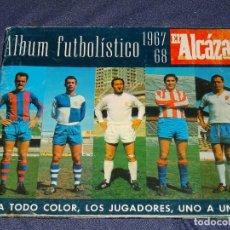 Coleccionismo deportivo: ALBUM FUTBOLITICO 1967 / 1968 EL ALCAZAR, MADRID - FALTAN 14 CROMOS, SEÑALES DE USO NORMALES. Lote 274207553