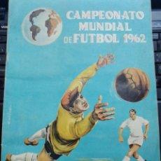 Collezionismo sportivo: DISGRA ALBUM CAMPEONATO MUNDIAL CHILE 1962 A FALTA DE 36 CROMOS. Lote 287772168