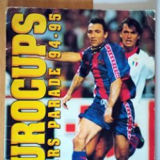 Coleccionismo deportivo: ALBUM CROMOS FUTBOL EUROCUPS COPA EUROPA RECOPA UEFA 1994-95 REAL ZARAGOZA CAMPEON COMPLETO. Lote 288337408