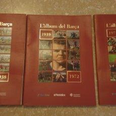 Coleccionismo deportivo: ÁLBUM DEL BARÇA. 3 ÁLBUMES PUBLICADOS EL 1999 POR EL PERIÓDICO.. Lote 288577888