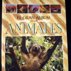 Coleccionismo Álbumes: EL GRAN ALBUM DE LOS ANIMALES. Lote 26359426