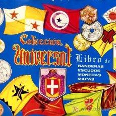 Coleccionismo Álbumes: ALBUM COLECCION UNIVERSAL , BANDERAS , ESCUDOS, MONEDAS , MAPAS, INCOMPLETO. Lote 27051146