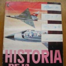 Coleccionismo Álbumes: HISTORIA DE LA AVIACION - ALBUM DE CROMOS - TORAY - 1963. Lote 27482008