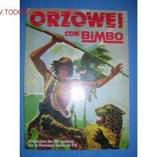 Coleccionismo Álbumes: ORZOWEI CON BIMBO. ALBUM VACIO.... Lote 1027033
