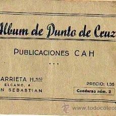 Coleccionismo Álbumes: ALBUM DE PUNTO DE CRUZ- PUBLICACIONES CAH -ARRIETA HNAS DE SAN SEBASTIAN-DONOSTI. Lote 12708844